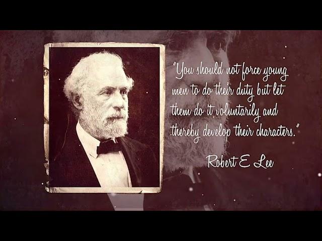 Robert E. Lee: Educator and Conciliator