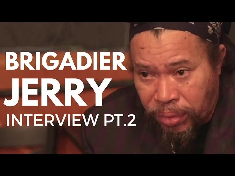 "Brigadier Jerry Interview ""Opens up about Twelve Tribes of Israel and why he did not record"" Pt. 2"