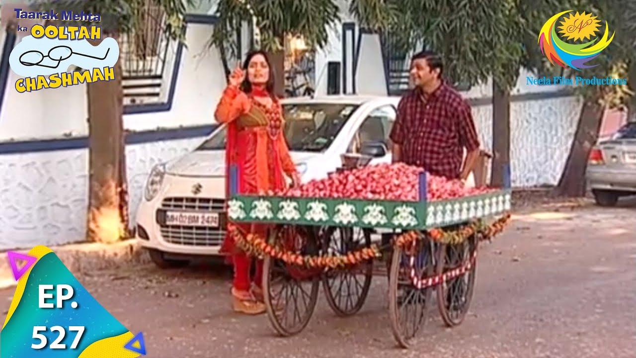Download Taarak Mehta Ka Ooltah Chashmah - Episode 527 - Full Episode