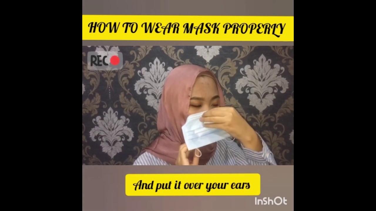 Pakai face mask dengan cara yang betul