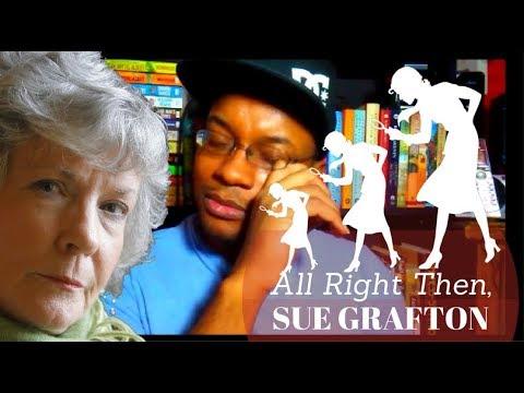 All Right Then, Sue Grafton