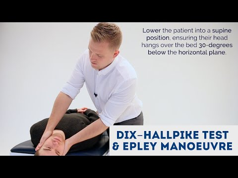 Dix-Hallpike Test & Epley Manoeuvre - OSCE Guide