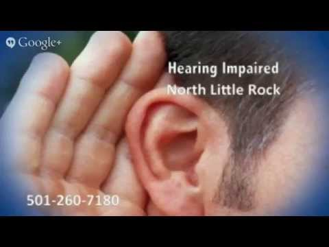 Hearing Impaired North Little Rock AR | 501-260-7180 | Pulaski County Arkansas