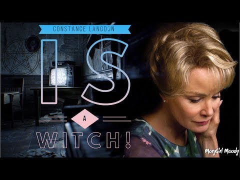 Constance Langdon IS a Witch!