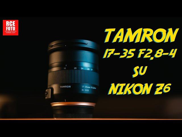 Tamron 17-35 f2.8-4 su NIKON Z6