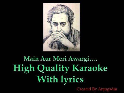 Main Aur Meri Awaargi High quality Karaoke with lyrics ( Kishore da )