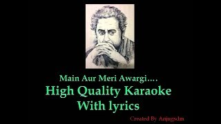 Main Aur Meri Awaargi High quality Karaoke with lyrics ( Kishore da )