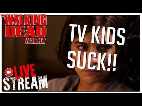 MAPP LIVE : #TheWalkingDead WEEKLY! TV KIDS ARE TERRIBLE!
