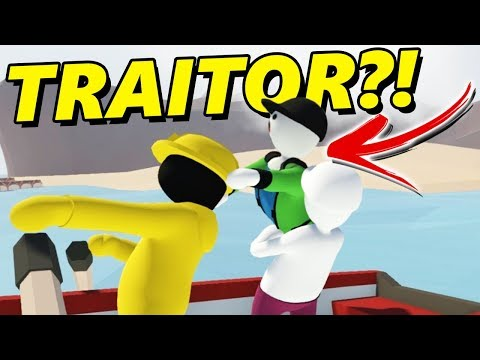 TRAITOR RUINS EVERYTHING?! | Human Fall Flat (LEARNING TO SAIL)