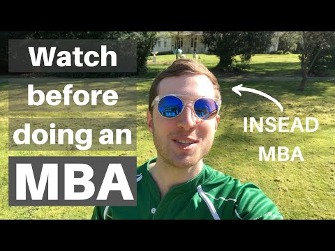 APPLY FOR MBA IN 2021? 5 Reasons why you SHOULD do a MBA and also why you shouldnt (from INSEAD MBA)