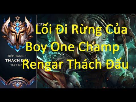 Lối Đi Rừng Của Boy One Champ Rengar Thách Đấu- Nỗi Khiếp Sợ Của AD/Game Là Dễ