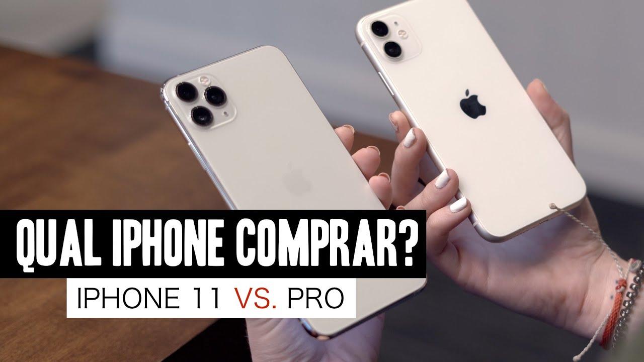 iPhone 11 ou PRO? Qual iPhone Comprar! - YouTube