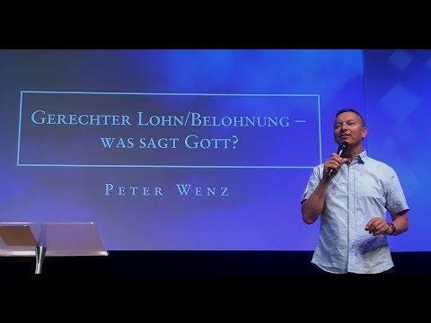 Peter Wenz-Gerechter Lohn/Belohnung_Was sagt Gott? -13.08.17