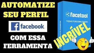 Facetools 2019 Automatize o seu perfil no Facebook