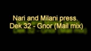 Nari and Milani press. Dek 32 - Gnor (Mail mix)