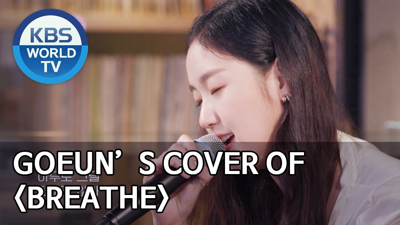 """Goeun's cover of """"Breathe"""" [Happy Together/2019.08.29]"""