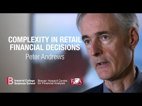 Complexity in Retail Financial Decisions | Peter Andrews