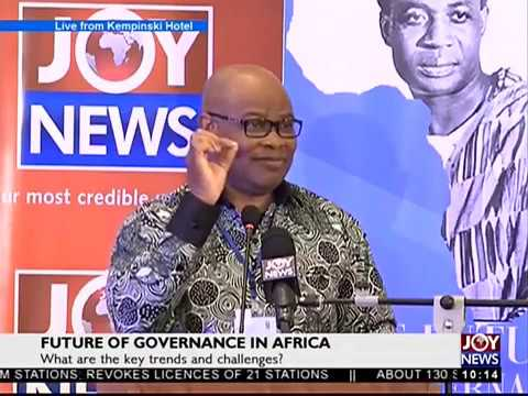 Prof. Adebayo Olukoshi's Address  - Future of Governance in Africa on JoyNews (29-9-17)