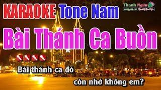 Bài Thánh Ca Buồn Karaoke   Tone Nam - Nhạc Sống Thanh Ngân