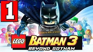 LEGO BATMAN 3 BEYOND GOTHAM Walkthrough Part 1 Gameplay Lets Play XBOX PS4 PC [HD]