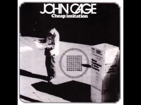 John Cage / Cheap Imitation (1969)