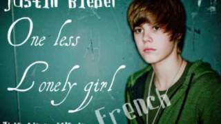 Justin Bieber - One less Lonely Girl - FRENCH