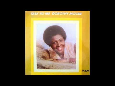 Dorothy Moore - Talk To Me/ Every Beat Of My Heart
