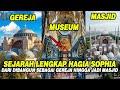 Sejarah Lengkap Hagia Sophia Dari Dibangun Sebagai Gereja Sampai Menjadi Masjid  Mp3 - Mp4 Download