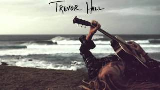 Watch Trevor Hall Mama And Papa video