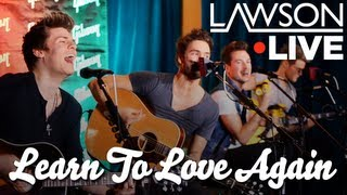Lawson - Learn To Love Again (Acoustic)