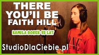 There You'll Be - Faith Hill (cover by Kamila Borek) #1355