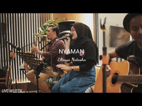 NYAMAN - Andmesh Cover By Eltasya Natasha ( LIVE AKUSTIK)