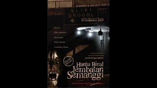 Hantu Binal Jembatan Semanggi HOROR INDONESIA FULL MOVIE