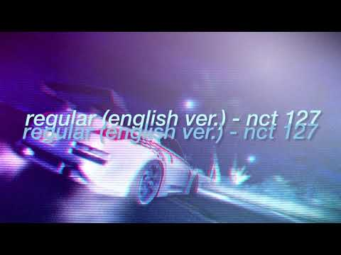 """""""regular""""-(english-ver.)---nct-127-but-it's-blasting-from-speakers-at-a-car-race-+-bass-boosted"""