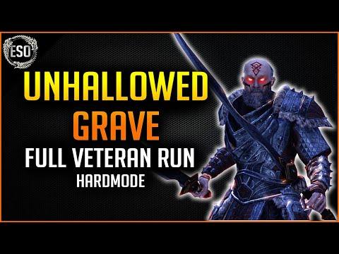 Unhallowed Grave Full Veteran Run with Hardmode - Harrowstorm Elder Scrolls Online ESO