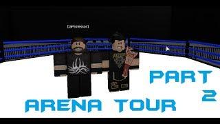 ROBLOX TNA MAIN ARENA TOUR PART 2 ! ROBLOX TNA MAIN ARENA