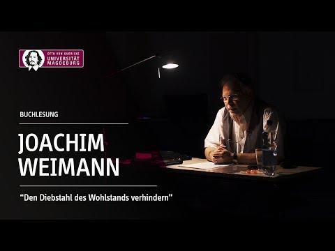 Den Diebstahl des Wohlstands verhindern - Buchlesung von Joachim Weimann    OVGU