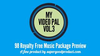My Video Pal V.3 Royalty Free Music Preview