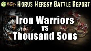 Iron Warriors vs Thousand Son Warhammer 30k Battle Report Ep 29