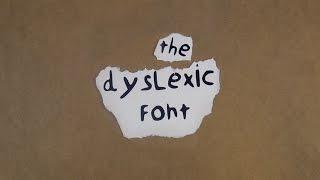 The Dyslexic Font.