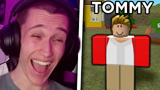 Tommy Makes Roblox Stupidly Funny...