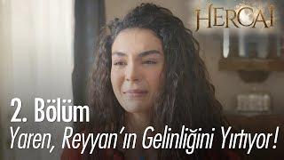 Yaren, Reyyan'ın gelinliğini yırtıyor! - Hercai 2. Bölüm