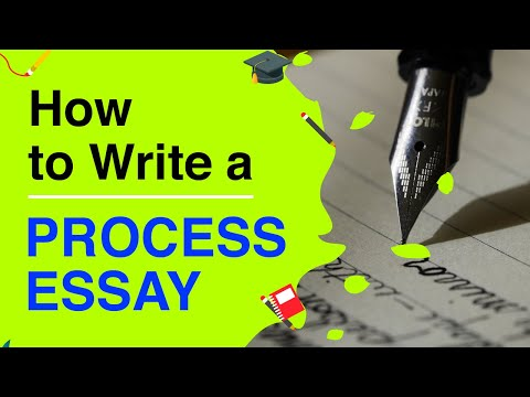 How To Write An Excellent Process Essay | Tips To Write A Perfect Process Essay