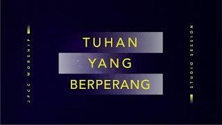 Tuhan Yang Berperang (Official Lyric Video) - JPCC Worship