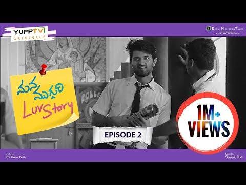 Mana Mugguri Love Story Episode 2 | Vijay Devarakonda | Tejaswi | Navdeep | Adith | YuppTV Originals