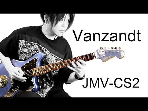 【タメシビキ!】vanzandt-jmv-cs2jを弾いてみた!in-b.u.g.