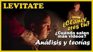 ANÁLISIS Y TEORÍAS del vídeo LEVITATE