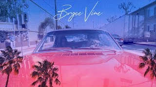 Bryce Vine - La La Land ft. YG [Official Lyric Video]