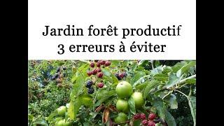Jardin_foret_productif-3_erreurs_a_eviter