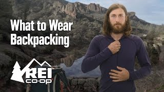 What to Wear Backpacking and Camping